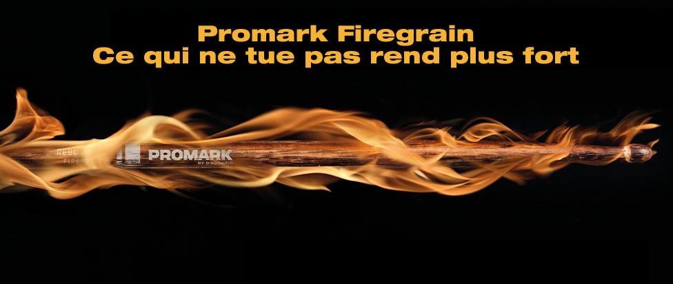 Promark Firegrain : combattez le feu par le feu !