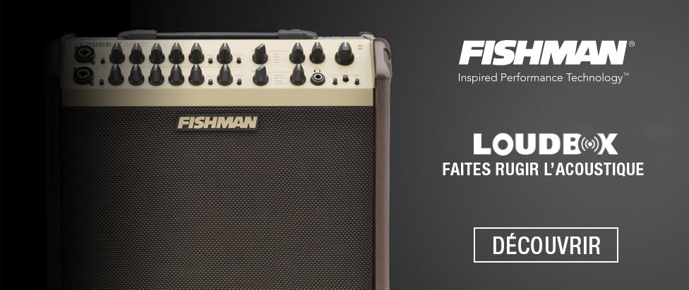 Fishman Loudbox : faites rugir l'acoustique