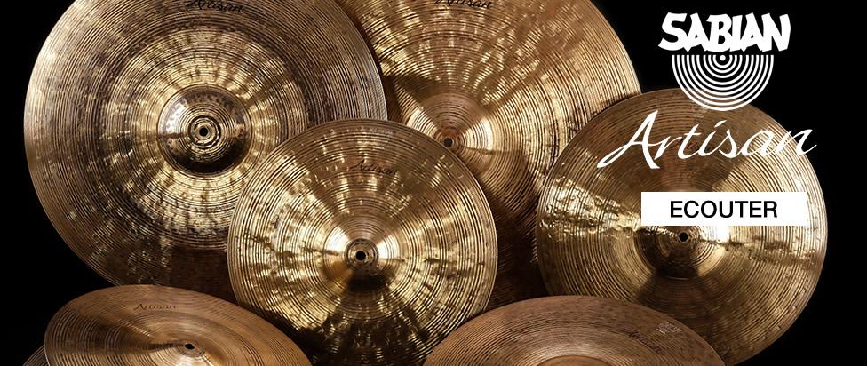 Les nouvelles cymbales Sabian Artisan en écoute