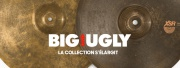 Sabian : la série Big & Ugly s'élargit !