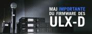 Mise à jour firmware ULX-D