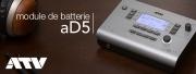 Le module de batterie aD5 de chez ATV