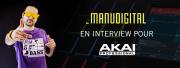 Manudigital en interview pour Akai Pro